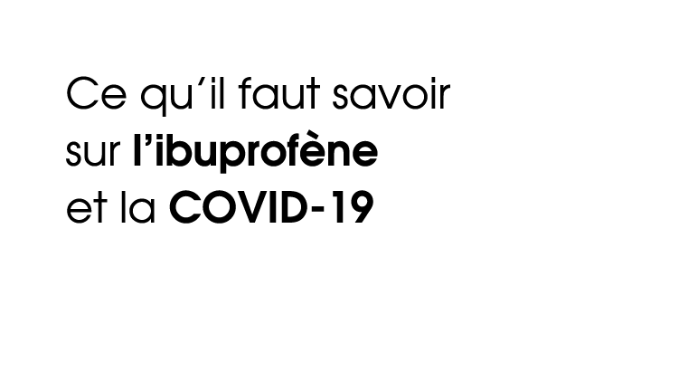 Advil COVID-19 Pour En Savoir Plus