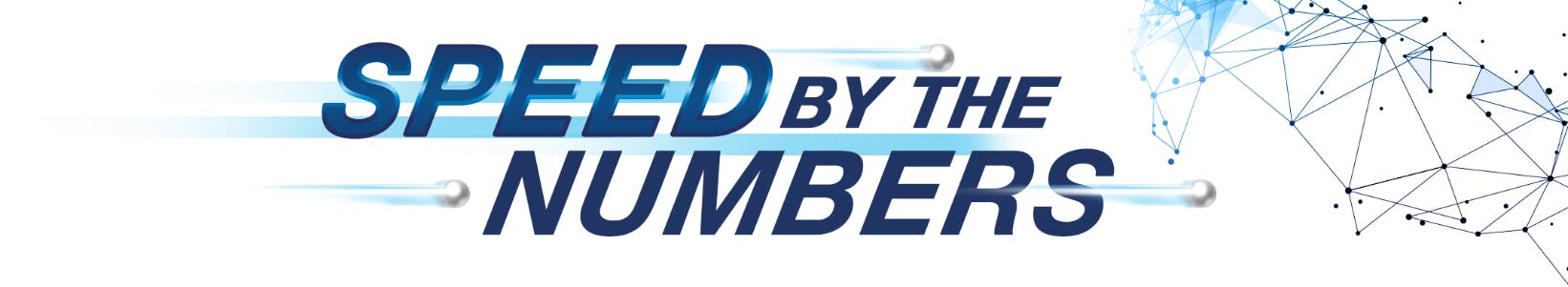 Text that reads speed by the numbers