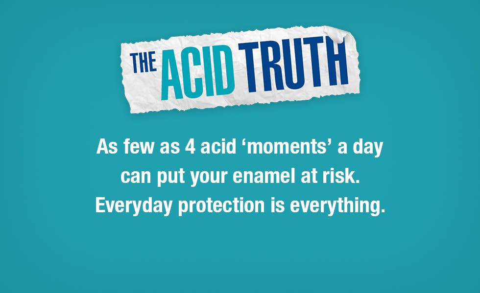 As few as 4 acidic 'moments' a day can put your enamel at risk