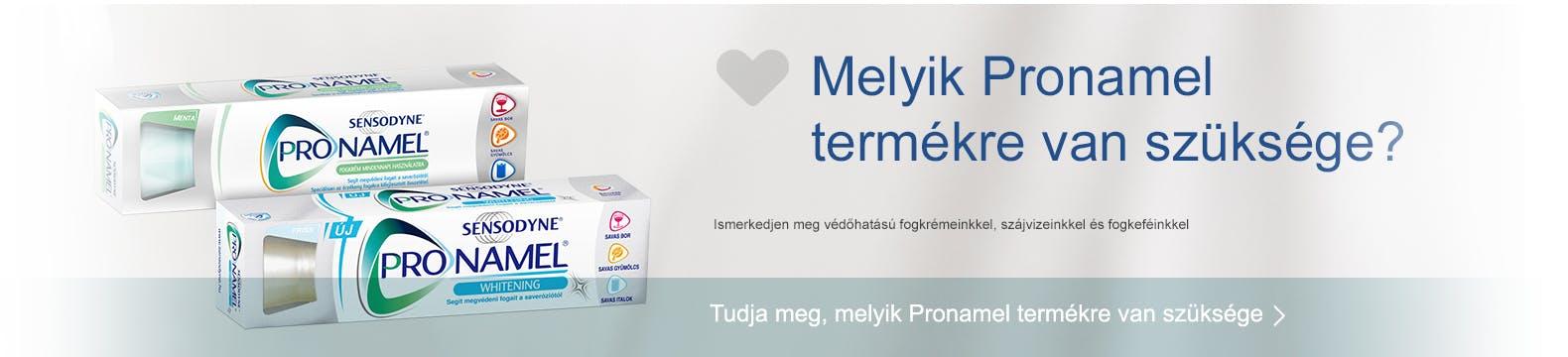Melyik Pronamel termékre van szüksége?